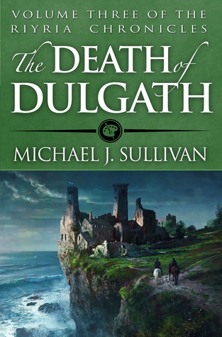 The Death of Dulgath by Michael J. Sullivan