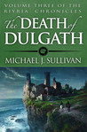 The Death of Dulgath (The Riyria Chronicles, #3)