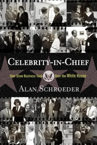 Celebrity-In-Chief: How Show Business Took Over the White House