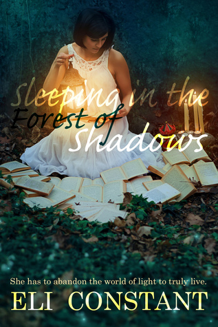 Sleeping in the Forest of Shadows