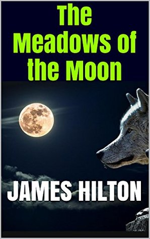 The Meadows of the Moon