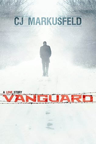 Vanguard by C.J. Markusfeld