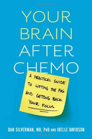 Your Brain after Chemo by Daniel Silverman