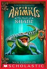 Spirit Animals: The Book of Shane #3