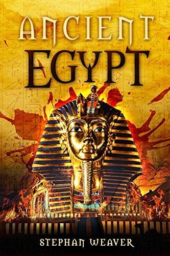 Ancient Egypt: From Beginning To End (Egyptian History - Egyptian Mysteries - Tutankhamun - Egyptian Gods - Egyptian Mythology - Ancient Egyptian Religion) ... Civilizations From Beginning To End Book 2)