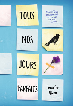 Tous nos jours parfaits by Jennifer Niven