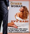 The Other Woman: A Betrayed Wife takes on a Mistress with Scandalous Results