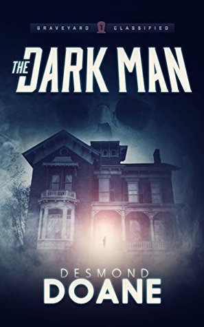 The Dark Man(The Graveyard 1)