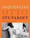 Sequências: Otto Stupakoff