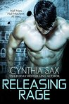 Releasing Rage (Cyborg Sizzle, #1)