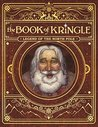 The Book of Kringle - Legend of the North Pole
