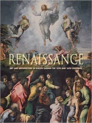 Renaissance: Art and Architecture in Europe During the 15th & 16th Centuries