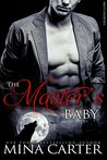 The Master's Baby (Master of the City, #8)