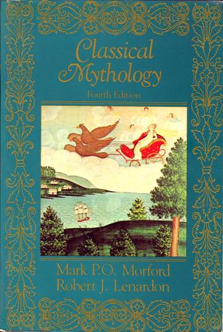 Classical Mythology by Mark P.O. Morford