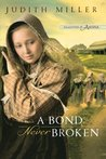 A Bond Never Broken (Daughters of Amana, #3)