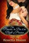 The Princess, the Pea and the Night of Passion (Passion-Filled Fairy Tales #1)