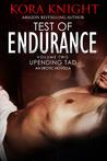 Test of Endurance by Kora Knight