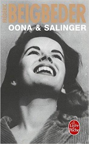 Oona & Salinger por Frédéric Beigbeder