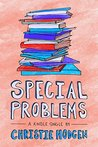Special Problems (Kindle Single)