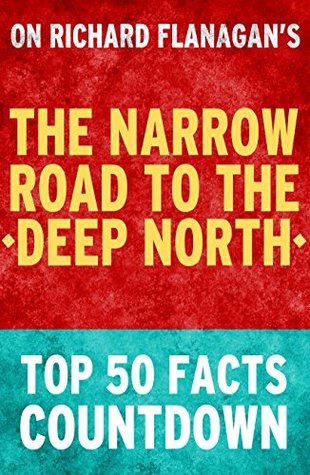 The Narrow Road to the Deep North: Top 50 Facts Countdown: Reach the #1 Fact