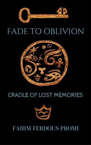 Fade to Oblivion: Cradle of Lost Memories
