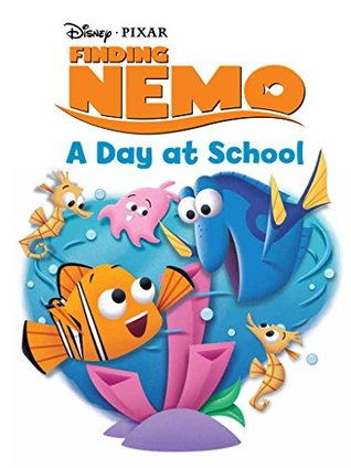 Finding Nemo: A Day at School (Disney Short Story eBook)