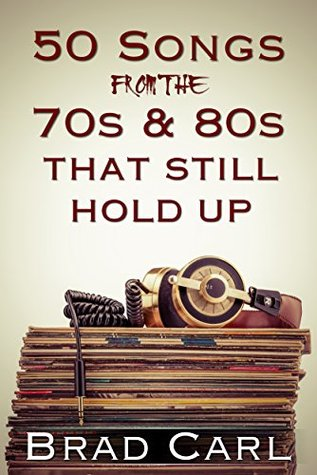 50 Songs From The 70s 80s That Still Hold Up Timeless Top 40 Hits