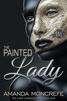 The Painted Lady (The Lady Chronicles Book 1)