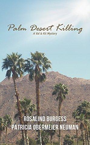 Palm Desert Killing (The Val & Kit Mystery Series, 5)
