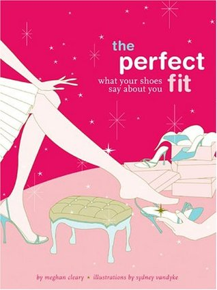 The Perfect Fit by Meghan Cleary