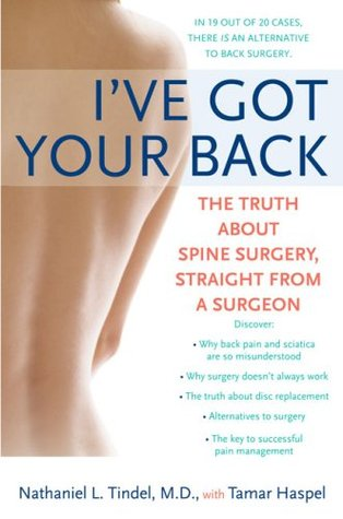 I've Got Your Back: The Truth About Spine Surgery, Straight From a Surgeon por Nathaniel L. Tindel 978-0451220219 ePUB iBook PDF