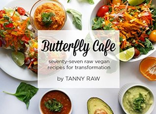 Butterfly caf 77 easy low fat raw vegan recipes easy and 26190076 forumfinder Images
