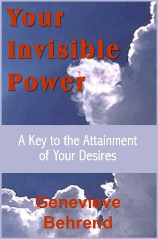 Your Invisible Power A Presentation Of The Mental Science Of Thomas
