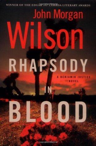 Rhapsody in Blood by John Morgan Wilson