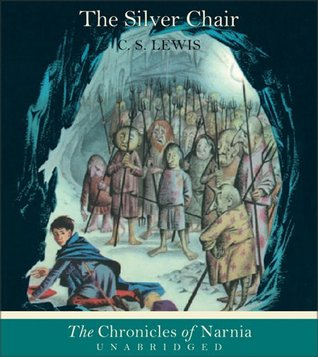 The Silver Chair (The Chronicles of Narnia #5)