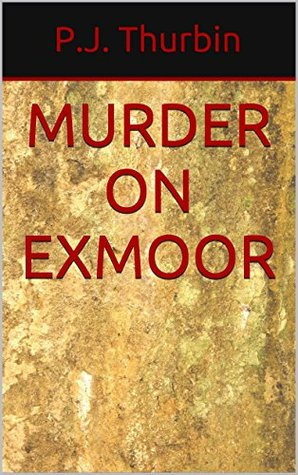 Murder on Exmoor (The Ralph Chamers Mysteries Book 11)