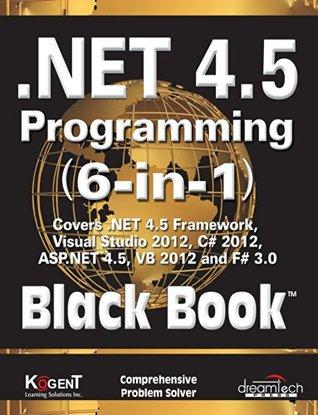 .NET 4.5 Programming 6-in-1, Black Book