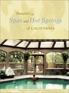 Beautiful Spas and Hot Springs of California
