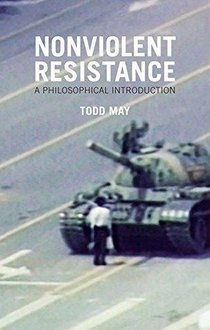 Nonviolent Resistance: A Philosophical Introduction