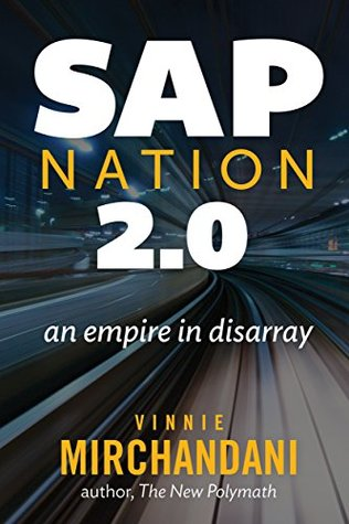 SAP Nation 2.0: an empire in disarray