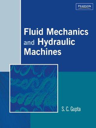 Fluid Mechanics and Hydraulic Machines