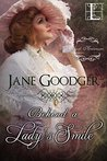 Behind a Lady's Smile (The Lost Heiresses, #1)