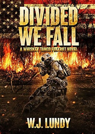 Divided We Fall (Whiskey Tango Foxtrot, #6)
