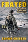 Frayed (Surviving the Zombie Apocalypse, #9)