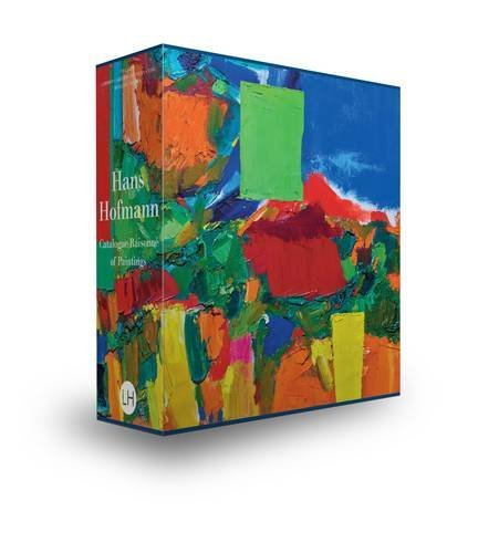Hans Hofmann: Catalogue Raisonné of Paintings