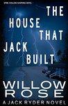 The House that Jack Built (Jack Ryder #3)
