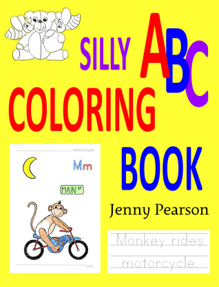 Silly abc coloring book: learn to write the alphabet by Jenny Pearson