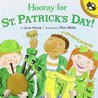 Hooray for St. Patrick's Day! by Joan Holub