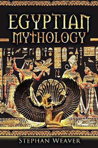 Egyptian Mythology (Mythology Trilogy, 3)