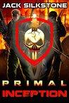 PRIMAL Inception (Primal #0.5)